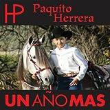 Un Ano Mas - Paquito Herrera