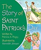 The Story of Saint Patrick s Day