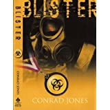 Blister: Soft Target Series, Book 5by Conrad Jones