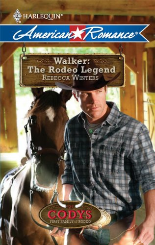 Image of Walker: The Rodeo Legend (Harlequin American Romance) (Codys: First Family of Rodeo)