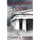 HARBINGER OF DOOMby Glenn G. Thater