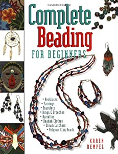 Complete Beading for Beginners from Harbour
