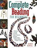 img - for Complete Beading for Beginners book / textbook / text book