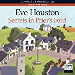 Secrets In Prior's Ford (       UNABRIDGED) by Eve Houston Narrated by Kim Hicks