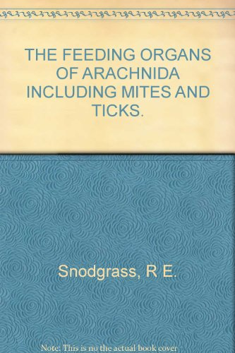 the-feeding-organs-of-arachnida-including-mites-and-ticks-smithsonian-miscellaneous-collections