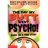 The Day My Butt Went Psycho (Andy Griffiths' Butt) ~ Andy Griffiths