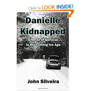 Danielle Kidnapped: A Novel of Survival in the Coming Ice Age