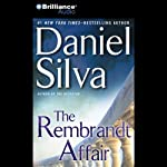 The Rembrandt Affair (       ABRIDGED) by Daniel Silva Narrated by Phil Gigante