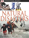 DK Eyewitness Books: Natural Disasters (0756693020) by Watts, Claire