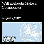 Will al Qaeda Make a Comeback? | Seth G. Jones