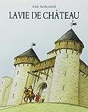 La vie de château