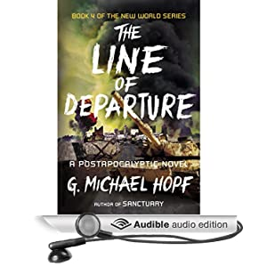 New World 4 -The Line of Departure  - G. Michael Hopf