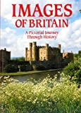 img - for Images of Britain: A Pictorial Journey Through History book / textbook / text book