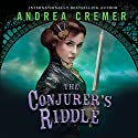 The Conjurer's Riddle: The Inventor's Secret, Book 2 Audiobook by Andrea Cremer Narrated by Leslie Belaire