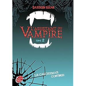 L'Assistant du vampire - Tome 2 - Le cauchemar continue