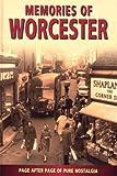Memories of Worcester (1903204259) by Barbara Nadel