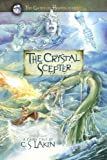 The Crystal Scepter (The Gates of Heaven Series)