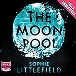The Moon Pool | Sophie Littlefield