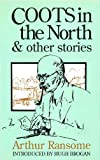 Coots in the North (Red Fox Older Fiction) (0099964104) by Ransome, Arthur