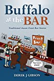 img - for Buffalo at the Bar: Traditional Aussie Front Bar Stories book / textbook / text book