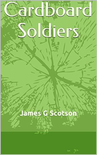 Cardboard Soldiers (Palm Tree Robinson Story Book 1)