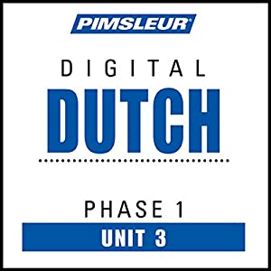 Dutch Phase 1, Unit 03 Audiobook