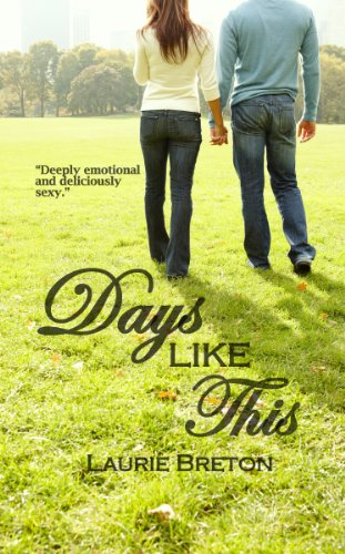 Days Like This (Jackson Falls Series) by Laurie Breton