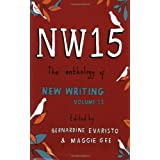 NW15: The Anthology of New Writing: v. 15by Bernardine Evaristo
