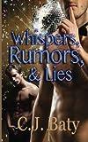 Whispers, Rumors, & Lies