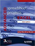 img - for Advanced Spreadsheet Projects in Excel 3rd Edition by Mott, Julian, Rendell, Ian (2008) Paperback book / textbook / text book