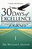 30 Days of Excellence: Excellence is not in the Destination, it's in the Journey.