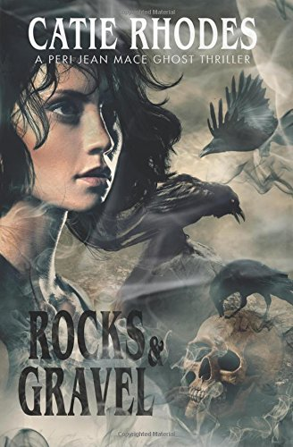 Rocks & Gravel (Peri Jean Mace) (Volume 3)