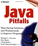 img - for Java Pitfalls: Time-Saving Solutions and Workarounds to Improve Programs book / textbook / text book