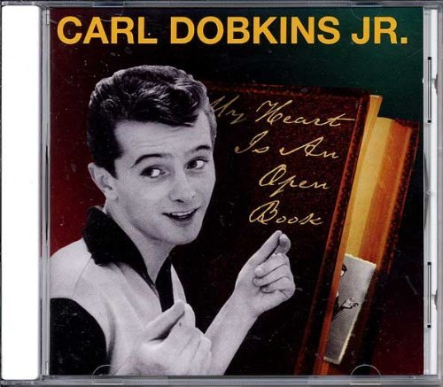 my-heart-is-an-open-book-by-carl-dobkins-jr-import-edition-1999-audio-cd