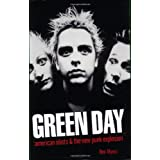 Green Day: American Idiots & The New Punk Explosionby Ben Myers