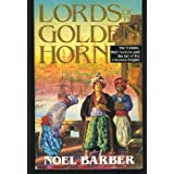 Lords of the Golden Hornby Noel Barber