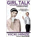 GIRL TALK: LETTERS BETWEEN FRIENDS ~ Vicki Hinze