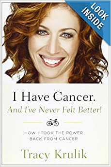 Downloads I Have Cancer. And I've Never Felt Better!: How I Took The Power Back From Cancer e-book