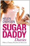 Sugar Daddy Diaries: When a Fantasy Became an Obsession