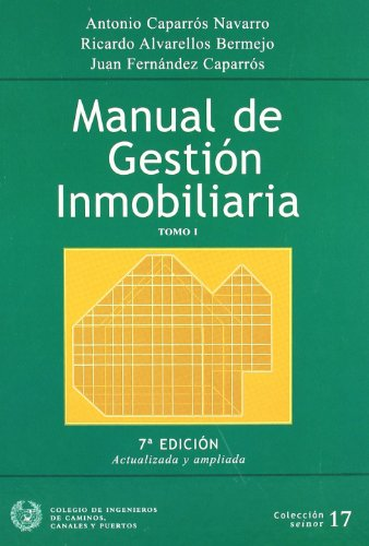 Manual de gestion inmobiliaria (2 vols.) (Seinor)