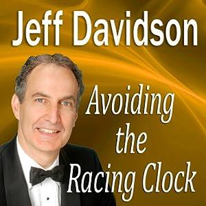 Avoiding the Racing Clock | [Jeff Davidson]