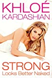 Khloé Kardashian (Author) (71)  Buy new: $26.99$16.19 44 used & newfrom$12.10