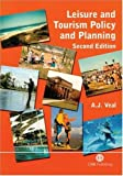 img - for Leisure and Tourism Policy and Planning (Cabi) book / textbook / text book
