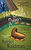 The Cradle Robbers (Mommy-track) (0425206173) by Waldman, Ayelet