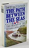 img - for The Path Between The Seas The Creation of the Panama Canal 1870-1914 book / textbook / text book