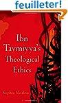 Ibn Taymiyya's Theological Ethics
