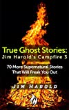 True Ghost Stories: Jim Harolds Campfire 3