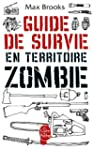 GUIDE DE SURVIE EN TERRITOIRE ZOMBIE