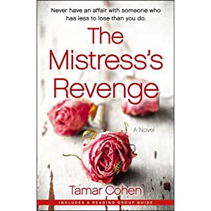 The Mistress's Revenge: A Novel