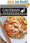 Paleo Thai Recipes (Caveman Cookbooks...